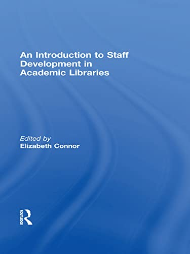 9780789038456: An Introduction To Staff Development In Academic Libraries