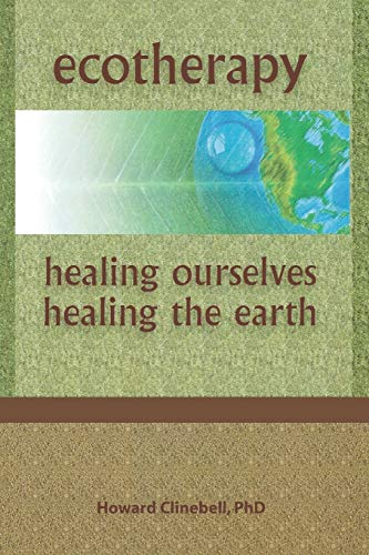 9780789060099: Ecotherapy: Healing Ourselves, Healing the Earth