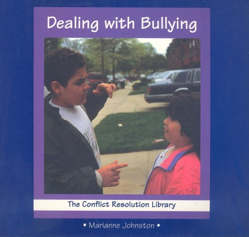 9780789119070: Dealing with Bullying (Conflict Resolution Library)