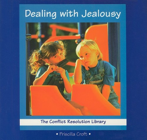 9780789119094: Dealing with Jealousy (Conflict Resolution Library)