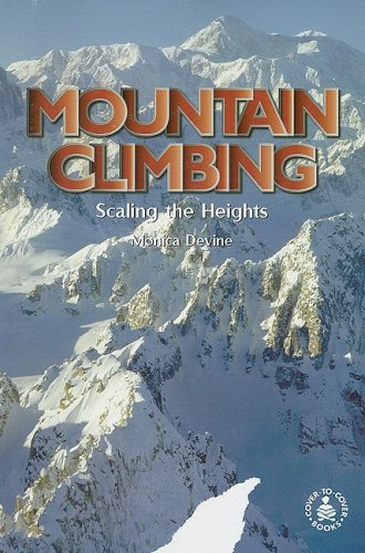 9780789119575: Mountain Climbing: Scaling the Heights (Cover-To-Cover Informational Books)