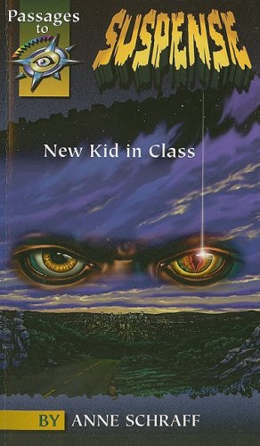 9780789119681: New Kid in Class (Passages to Suspense)