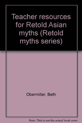 9780789119773: Teacher resources for Retold Asian myths (Retold myths series)
