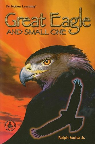 9780789120007: Great Eagle & Small One (Cover-to-Cover Books)