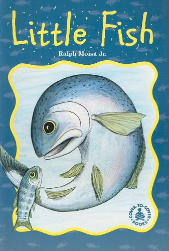 9780789120038: Little Fish (Cover-To-Cover Books)