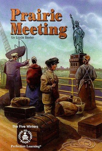 9780789121608: Prairie Meeting (Five Winters)