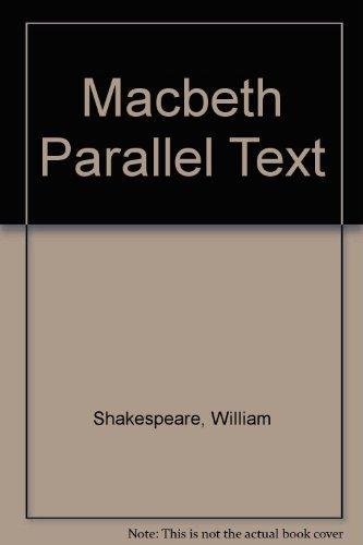 Macbeth Parallel Text: Shakespeare, William