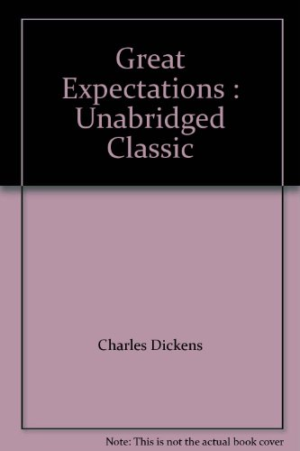 Great Expectations : Unabridged Classic