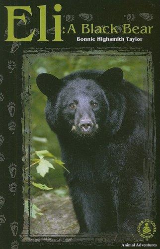 9780789129376: Eli: A Black Bear (Cover-To-Cover Books)