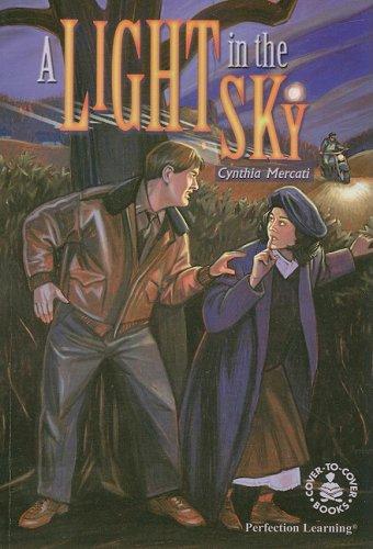 A Light in the Sky (Cover-to-Cover Books): Mercati, Cynthia; Hatala, Dan [Illustrator]