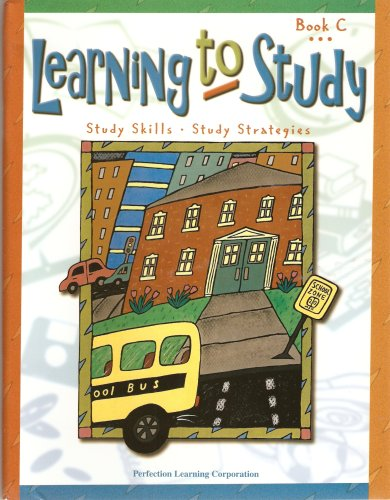 Learning to Study Teacher's Guide, Book C, Grade 3 (Book C, Grade 3) by Perfection Learning ...