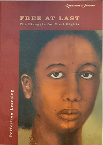 9780789152121: Literature & Thought: Free at Last: The Struggle for Civil Rights (Cover-To-Cover Books)