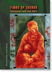 9780789152695: Times of Change Vietnam and the 60's Teacher Guide (Literature & Thought)