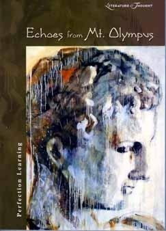 9780789152763: Echoes from Mt. Olympus (Literature & Thought)