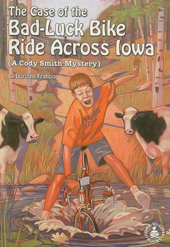 9780789153234: The Case of the Bad Luck Bike Ride Across Iowa (Cover-To-Cover Novels)