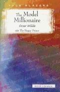 9780789153364: The Model Millionaire, Also the Happy Prince (Tale Blazers)