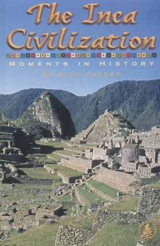 9780789154057: The Inca Civilization: Moments in History (Cover-To-Cover Informational Books)