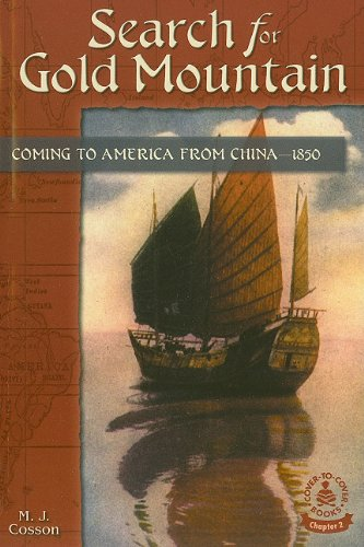 Search For Gold Mountain: Coming To America: M. J. Cosson