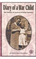 9780789154361: Diary of a War Child: The Memoir of Gertrud Schakat Tammen (Cover-To-Cover Books)