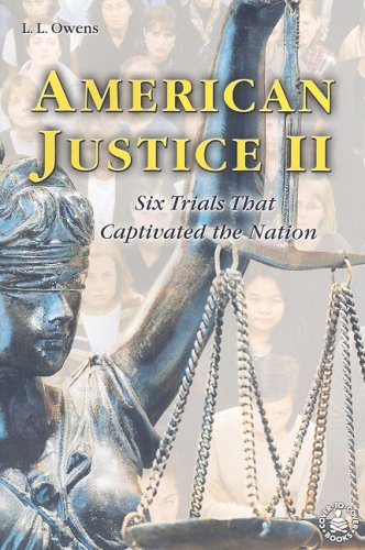 9780789154507: American Justice II: Six Trials That Captivated the Nation (Cover-To-Cover Informational Books)