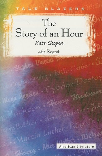 9780789154798: The Story of an Hour (Tale Blazers)