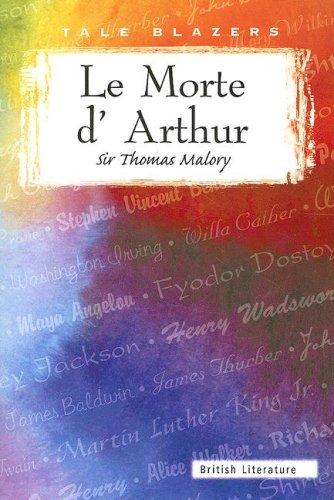 9780789154828: Le Morte D'Arthur (Tale Blazers)