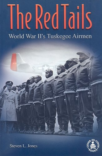 9780789154873: The Red Tails: World War II's Tuskegee Airmen (Cover-to-Cover Books)