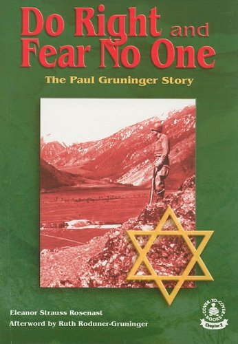 9780789155412: Do Right And Fear No One: The Paul Gruninger Story
