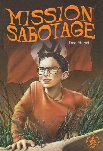 Mission Sabotage (Cover-to-Cover Books): Stuart, Dee