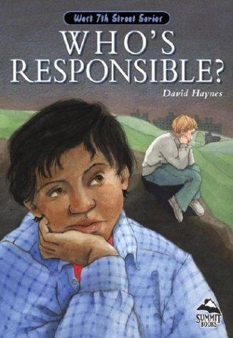 Who's Responsible (PB) (West 7th Street): David Haynes, D Haynes