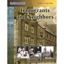9780789158505: Immigrants & Neighbors (Reading Essentials in Social Studies. America in the 1800s)