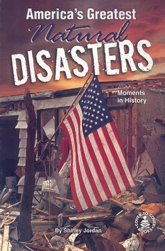 9780789159168: America's Greatest Natural Disasters (Cover-To-Cover Informational Books)