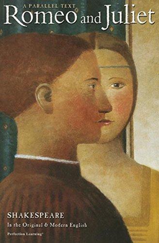 Romeo and Juliet (The Shakespeare Parallel Text: Shakespeare, William; Yates-glandorf,