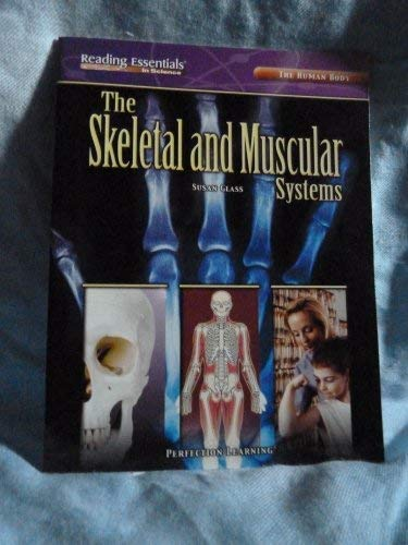 9780789161017: The Skeletal and Muscular Systems (Reading Essentials in Science, The Human Body)