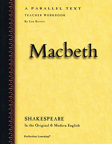 Macbeth: A Parallel Text, Shakespeare In the: Lou Berrett