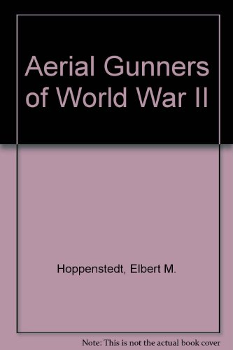 9780789162250: Aerial Gunners of World War II