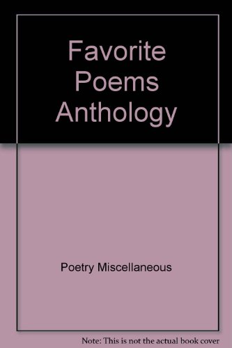 Favorite Poems Anthology: Poetry Miscellaneous