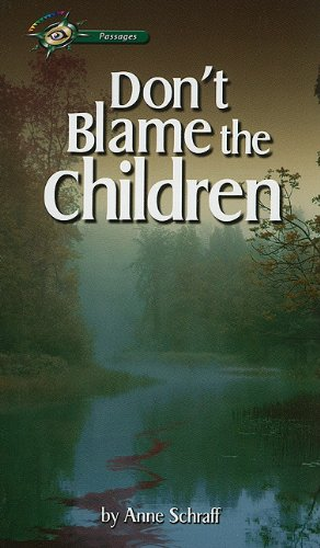 9780789175373: Don't Blame the Children (Passages (Perfection Learning))