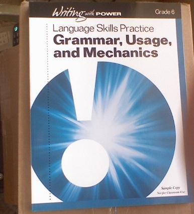 9780789179074: Writing with Power Grade 6 (Grade 6 Student Resources Language Skills Practice, Grammar, Usage, and Mechanics)