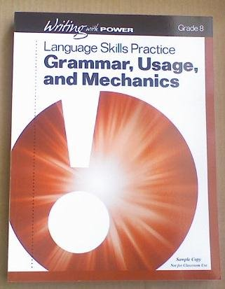 9780789179128: Writing with Power Grade 8 (Student Resources Language Skills Practice, Grammar, Usage, and Mechanics)