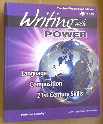 9780789180421: Writing with POWER Grade 7 (Texas Teacher Wraparound Edition Language Composition 21st Century Skills, Language Composition 21 Century Skills)