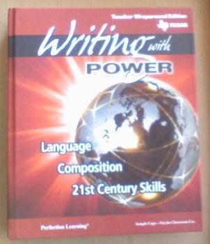 9780789180445: Writing with POWER Grade 8 (Texas Teacher Wraparound Edition Language Composition 21st Century Skills, Language Composition 21 Century Skills)