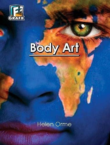 Body Art (Fact to Fiction): Helen, Orme, Orme, David