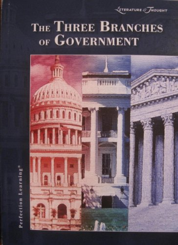 9780789182944: The Three Branches Of Government