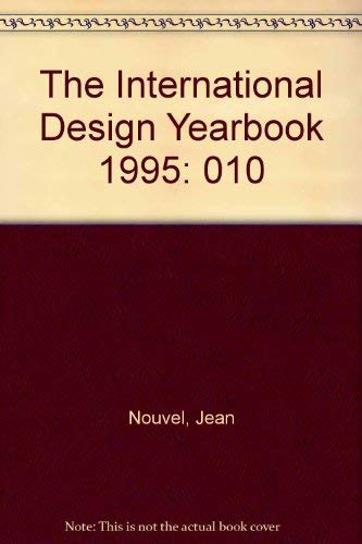 The International Design Yearbook 1995: Nouvel, Jean