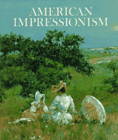9780789200747: American Impressionism
