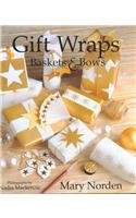 9780789200792: Gift Wraps Baskets & Bows
