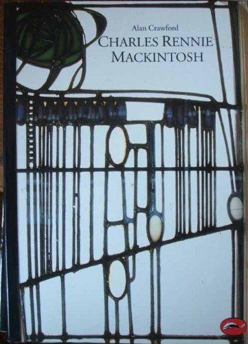 Charles Rennie Mackintosh: Kaplan, Wendy