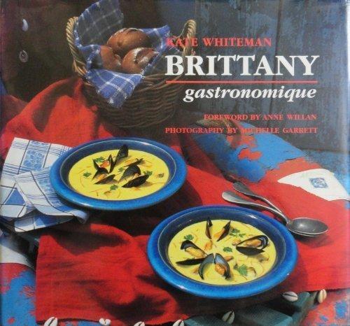 9780789200853: Brittany Gastronomique