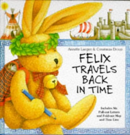 9780789201201: Felix Travels Back in Time